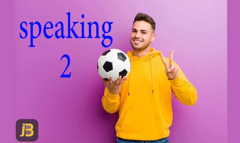 Speaking 2